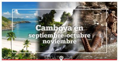 Consejos y recomendaciones para Viajar a Camboya en septiembre, octubre y noviembre