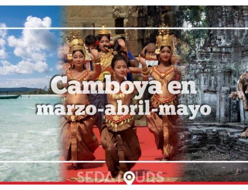 Viajar a Camboya en marzo, abril y mayo | Clima, qué visitar y qué hacer