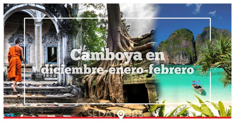 Consejos y recomendaciones para Viajar a Camboya en diciembre, enero y febrero