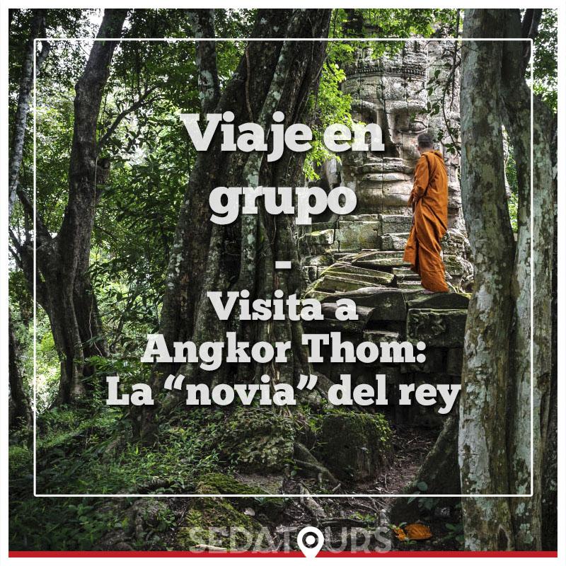 Visita a Angkor Thom con guía en español viaje en grupo