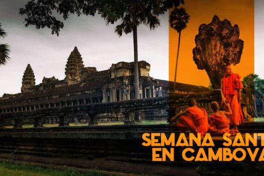 Semana Santa 2020 en Camboya