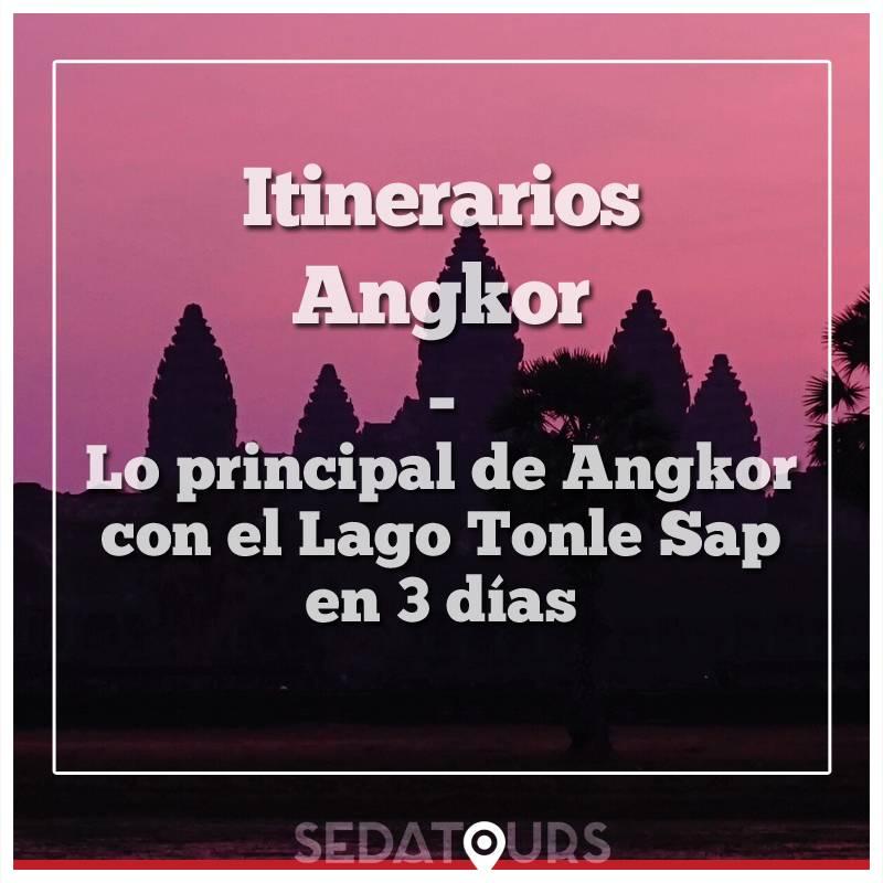 Viaje a Angkor visitando los templos principales y El Lago Tonle Sap